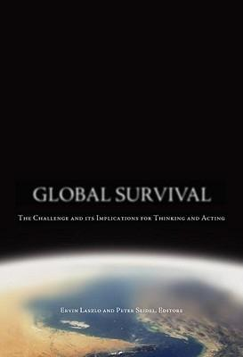 Global Survival: The Challenge and Its Implications for Thinking and Acting als Buch