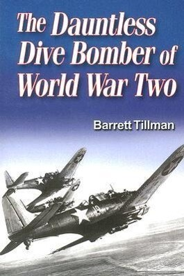 Dauntless Dive Bomber of World War Two als Taschenbuch