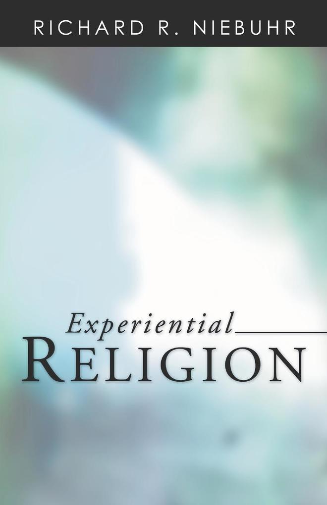 Experiential Religion als Taschenbuch