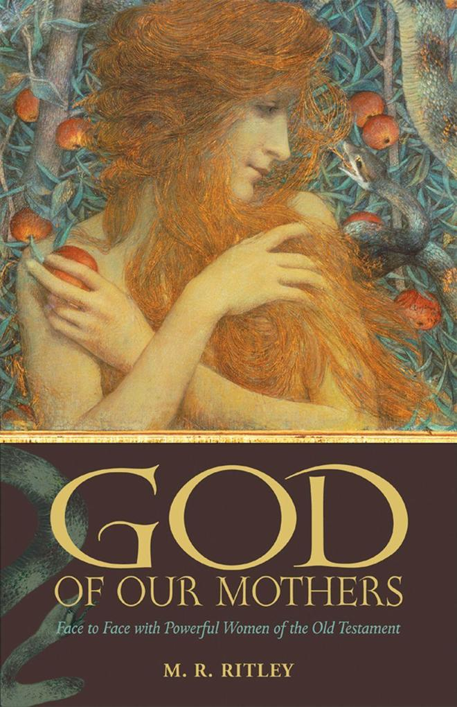 God of Our Mothers: Face to Face with Powerful Women of the Old Testament als Taschenbuch