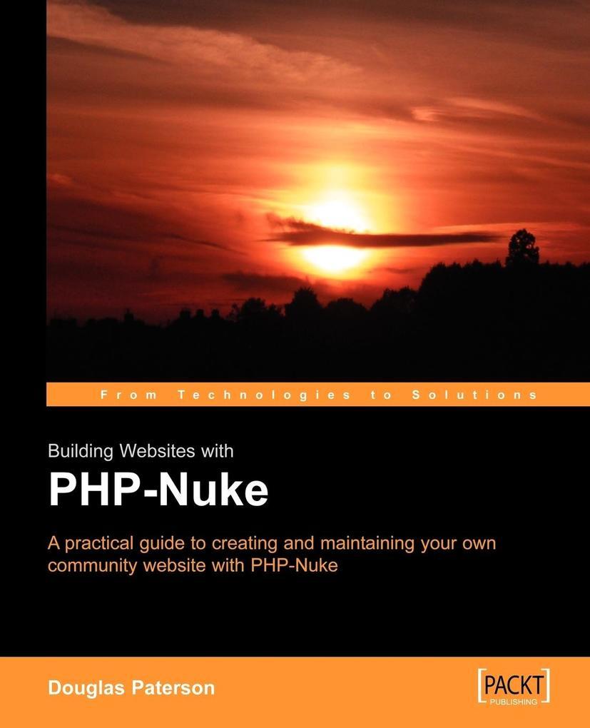 Building Websites with PHP-Nuke als Taschenbuch...