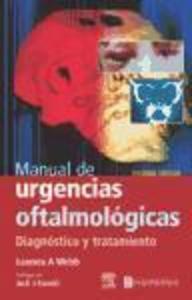 Manual de urgencias oftalmológicas : diagnóstico y tratamiento als Taschenbuch