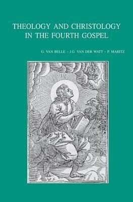 Theology and Christology in the Fourth Gospel: Essays by the Members of the Snts Johannine Writings Seminar als Taschenbuch