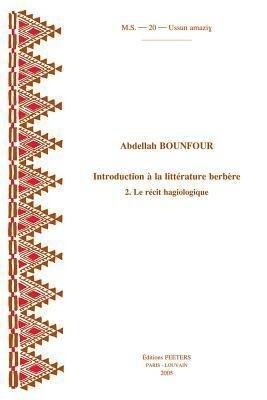 Introduction a la Litterature Berbere. 2. Le Recit Hagiologique als Taschenbuch