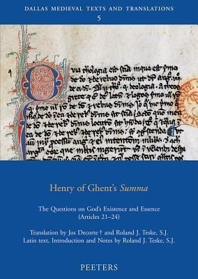 Henry of Ghent's Summa: The Questions on God's Existence and Essence (Articles 21-24) als Taschenbuch