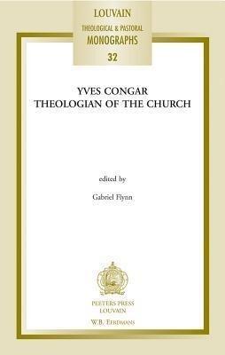 Yves Congar: Theologian of the Church als Taschenbuch