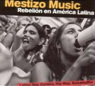 Mestizo Music-Rebelion en America Latina als CD