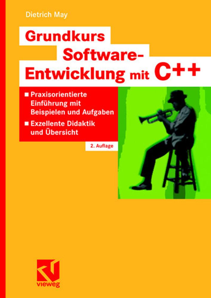 Grundkurs Software-Entwicklung mit C++ als Buch