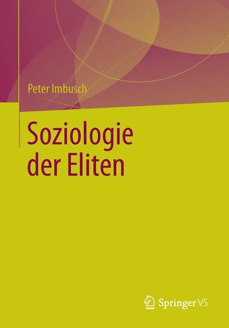 Soziologie der Eliten als Buch