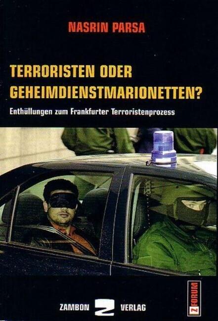Terroristen oder Geheimdienstmarionetten? als Buch