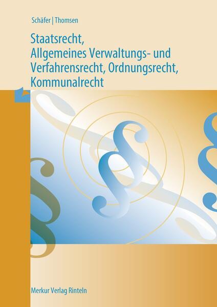 Staatsrecht und Allgemeines Verwaltungs- und Verfahrensrecht, Ordnungsrecht als Buch