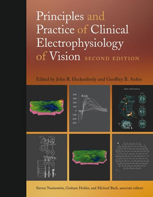 Principles and Practice of Clinical Electrophysiology of Vision als Buch