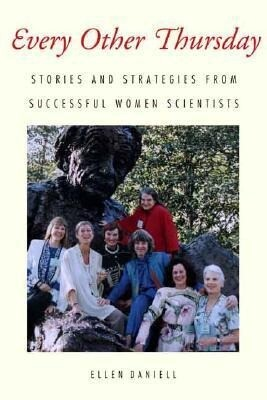 Every Other Thursday: Stories and Strategies from Successful Women Scientists als Buch
