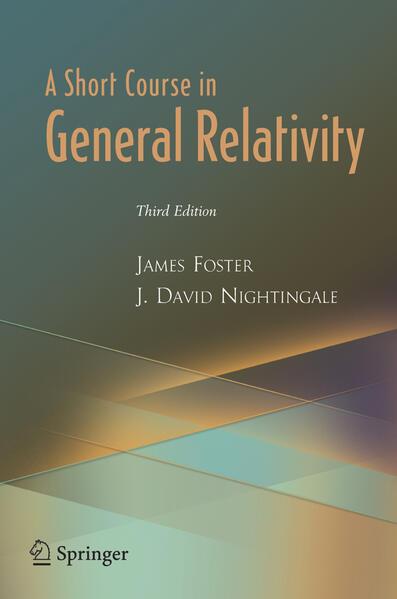 A Short Course in General Relativity als Taschenbuch