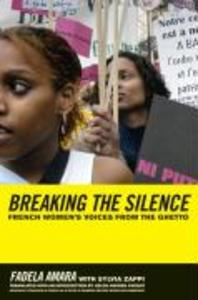 Breaking the Silence: French Women's Voices from the Ghetto als Buch