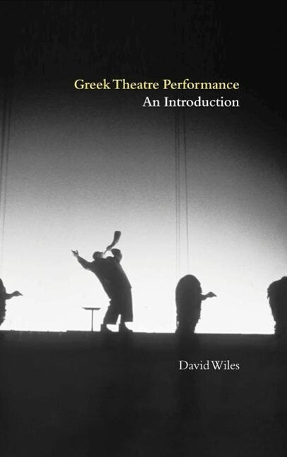 Greek Theatre Performance: An Introduction als Buch