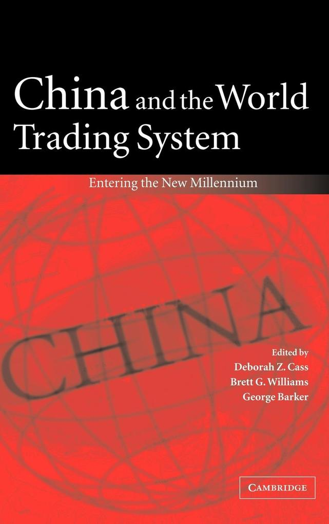 China and the World Trading System: Entering the New Millennium als Buch