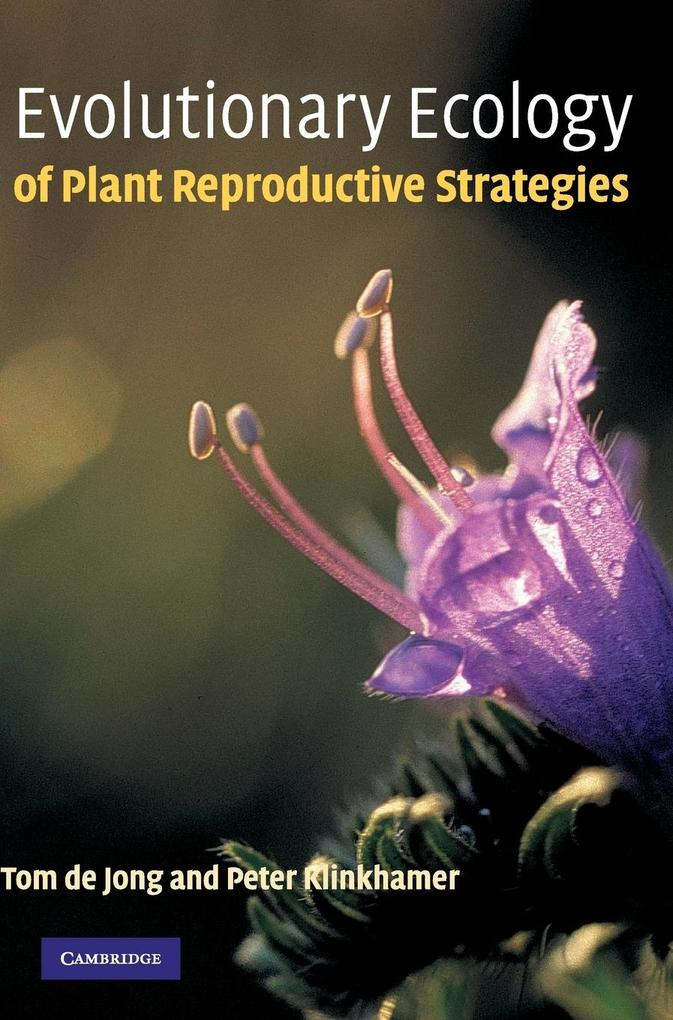 Evolutionary Ecology of Plant Reproductive Strategies als Buch