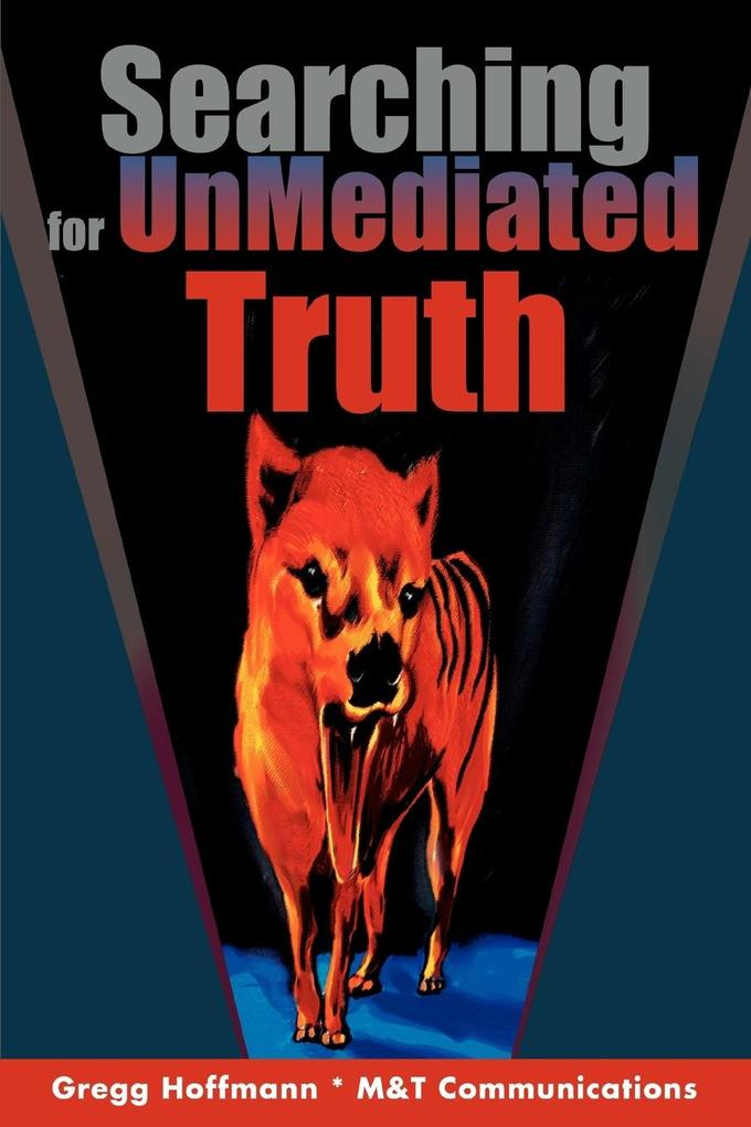 Searching for Unmediated Truth als Buch