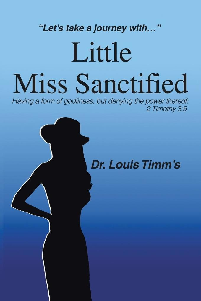 Little Miss Sanctified: Let S Take a Journey with als Buch