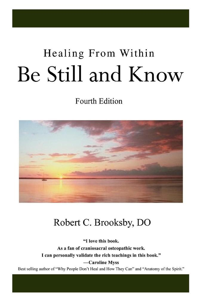 Healing from Within Be Still and Know: Fourth Edition als Taschenbuch