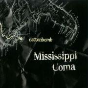 Mississippi Coma als CD