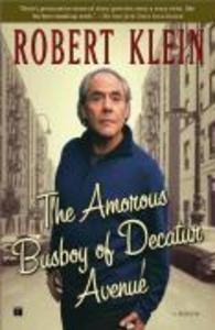 The Amorous Busboy of Decatur Avenue: A Child of the Fifties Looks Back als Taschenbuch