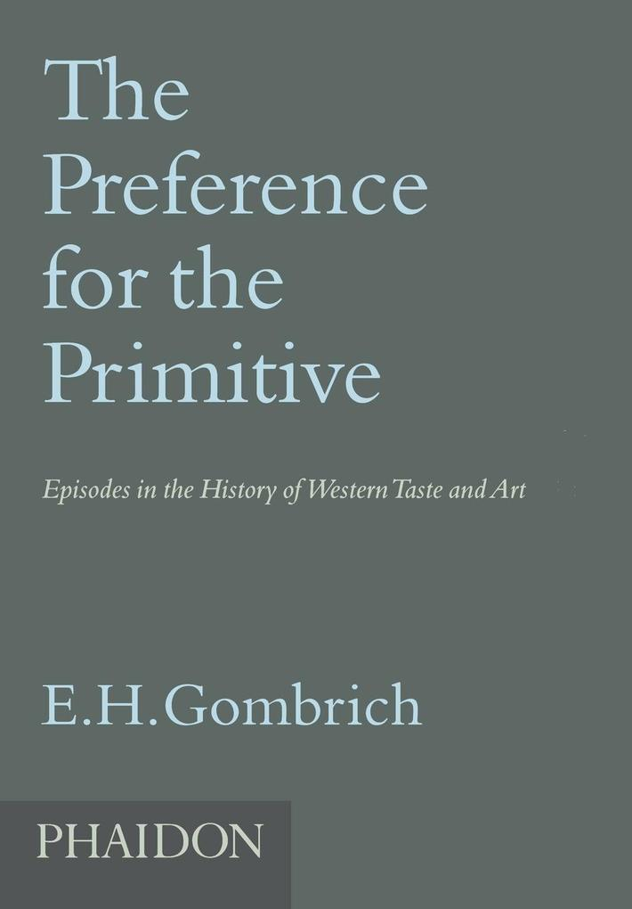 The Preference for the Primitive als Buch