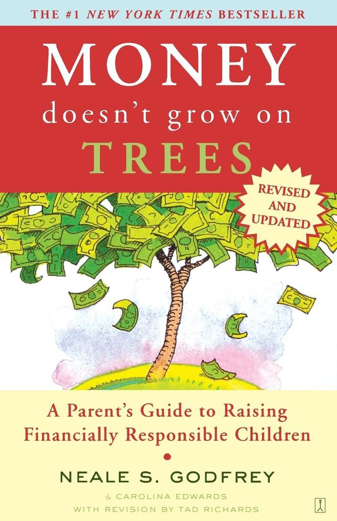 Money Doesn't Grow on Trees: A Parent's Guide to Raising Financially Responsible Children als Taschenbuch