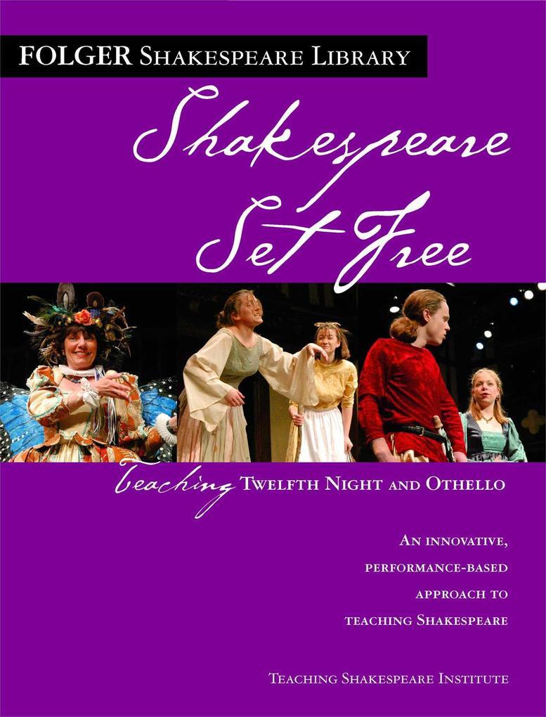 Teaching Twelfth Night and Othello: Shakespeare Set Free als Taschenbuch