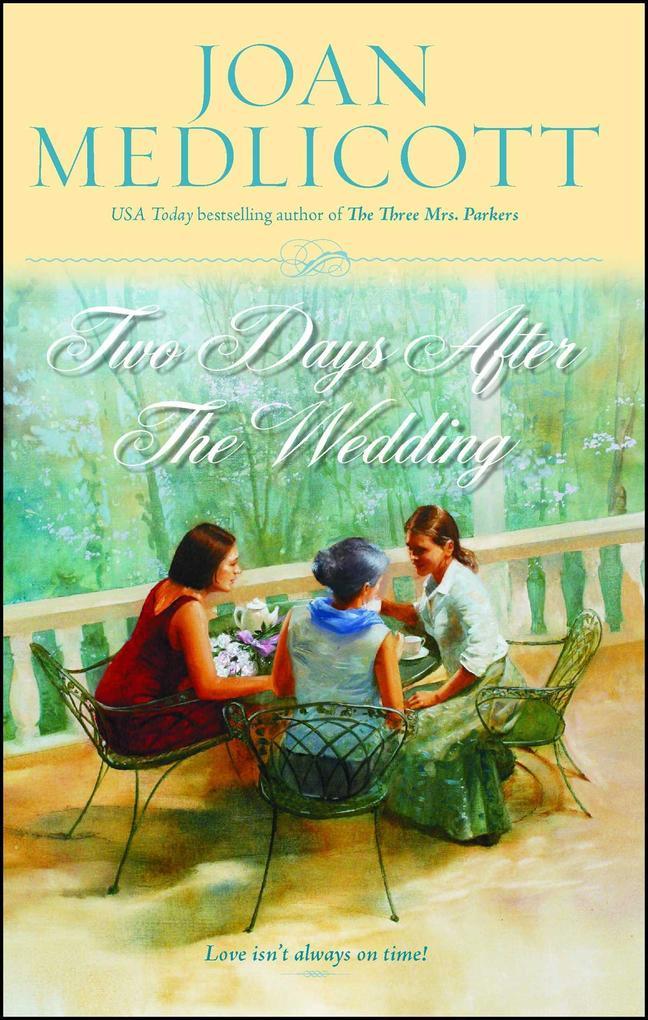 Two Days After the Wedding als Taschenbuch