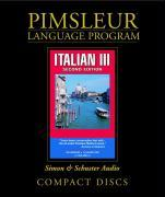 Pimsleur Italian Level 3 CD: Learn to Speak and Understand Italian with Pimsleur Language Programs als Hörbuch