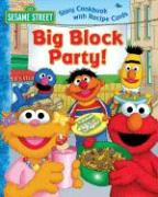 Sesame Street Big Block Party!: Story Cookbook with Recipe Cards with Cards als Buch