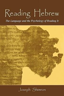 Reading Hebrew: The Language and the Psychology of Reading It als Buch
