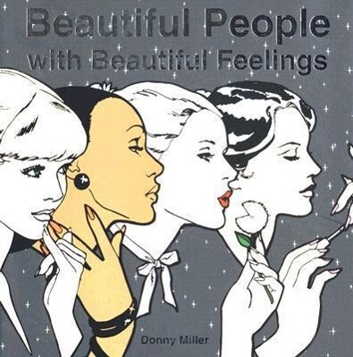 Beautiful People with Beautiful Feelings als Buch