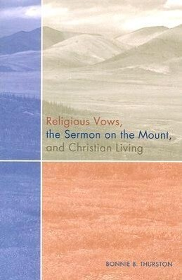 Religious Vows, the Sermon on the Mount, and Christian Living als Taschenbuch