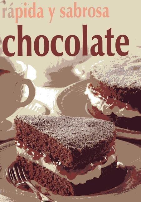 Chocolate: Rapida y Sabrosa als Taschenbuch