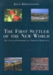 The First Settler of the New World: The Vinland Expedition of Thorfinn Karlsefni als Taschenbuch