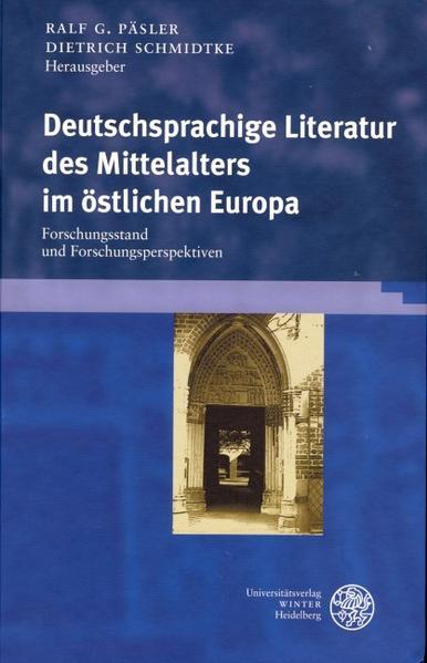 Deutschsprachige Literatur des Mittelalters im östlichen Europa als Buch