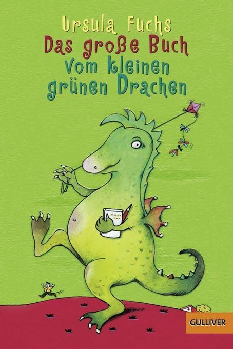 Das große Buch vom kleinen grünen Drachen als Buch
