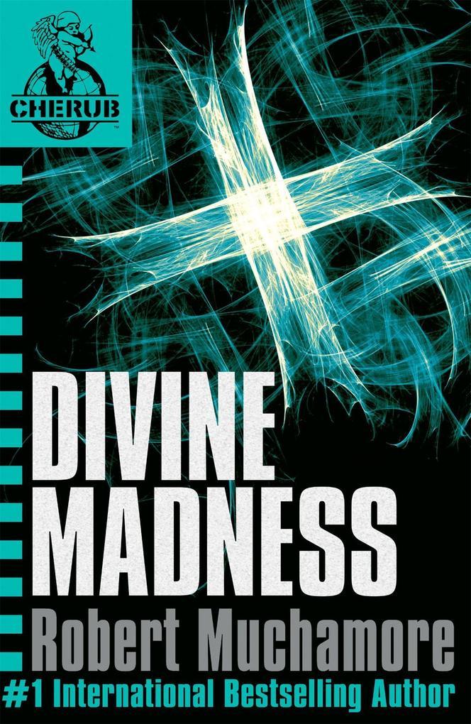 Cherub 05. Divine Madness als Taschenbuch
