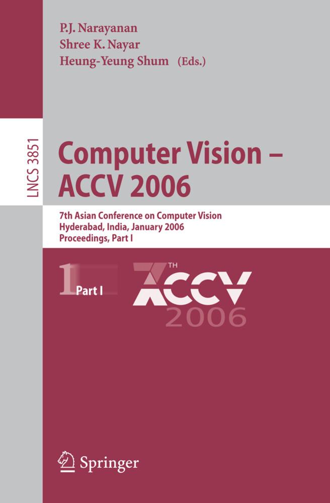Computer Vision - ACCV 2006 Part 1 als Buch von