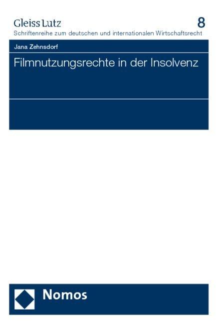 Filmnutzungsrechte in der Insolvenz als Buch