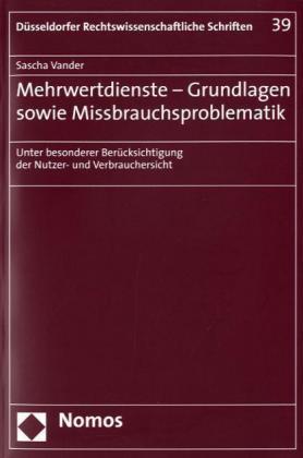 Mehrwertdienste - Grundlagen sowie Missbrauchsproblematik als Buch