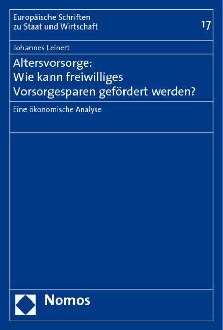 Altersvorsorge: Wie kann freiwilliges Vorsorgesparen gefördert werden? als Buch
