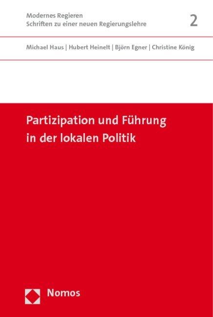 Partizipation und Führung in der lokalen Politik als Buch