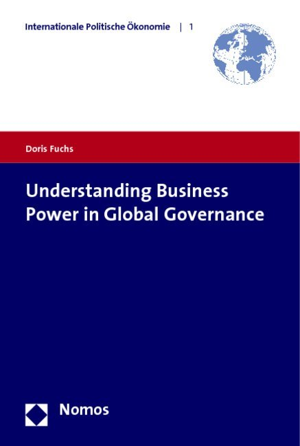 Understanding Business Power in Global Governance als Buch