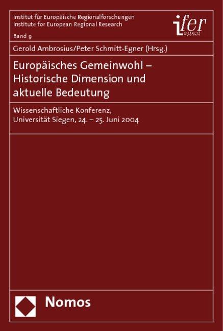 Europäisches Gemeinwohl - Historische Dimension und aktuelle Bedeutung als Buch