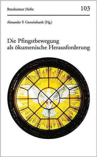 Die Pfingstbewegung als ökumenische Herausforderung als Buch