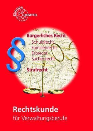 Rechtskunde für Verwaltungsberufe als Buch